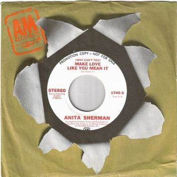 ANITA SHERMAN - MAKE LOVE LIKE YOU MEAN IT - A&M DJ