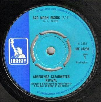 CREEDENCE CLEARWATER REVIVAL - BAD MOON RISING - LIBERTY