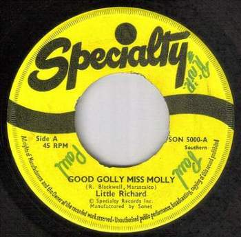 LITTLE RICHARD - GOOD GOLLY MISS MOLLY - SPECIALTY