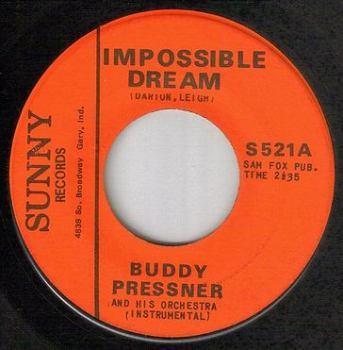 BUDDY PRESSNER - IMPOSSIBLE DREAM - SUNNY