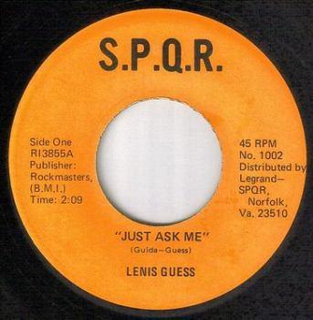 LENIS GUESS - JUST ASK ME - SPQR