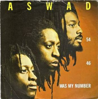 ASWAD - 54-46 WAS MY NUMBER - ISLAND