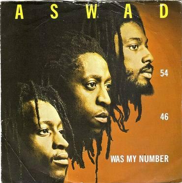 ASWAD - 54-46 WAS MY NUMBER - ISLAND