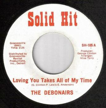 DEBONAIRS - LOVING YOU TAKES ALL OF MY TIME - SOLID HIT