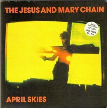 JESUS AND MARY CHAIN - APRIL SKIES - BLANCO Y NEGRO