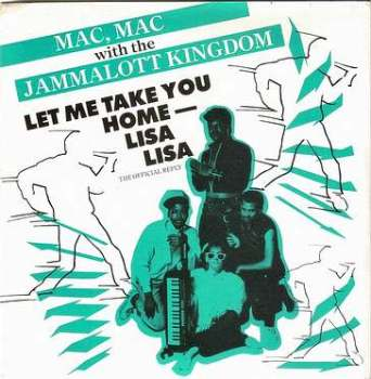 MAC, MAC - LET ME TAKE YOU HOME-LISA LISA - CREOLE