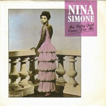 NINA SIMONE - MY BABY JUST CARES FOR ME - CHARLY