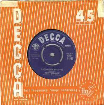 TORNADOS - LOCOMOTION WITH YOU - DECCA