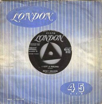 RICKY NELSON - I GOT A FEELING - LONDON
