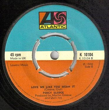 PERCY SLEDGE - LOVE ME LIKE YOU MEAN IT - ATLANTIC