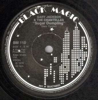 GARY JACKSON & THE CHANTELLES - SUGAR DUMPLING - BLACK MAGIC