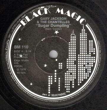 GARY JACKSON & THE CHANTELLES - SUGAR DUMPLING - BLACK MAGIC
