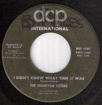 CRAMPTON SISTERS - I DIDN'T KNOW WHAT TIME IT WAS - DCP
