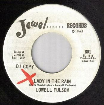 LOWELL FULSOM - LADY IN THE RAIN - JEWEL DJ