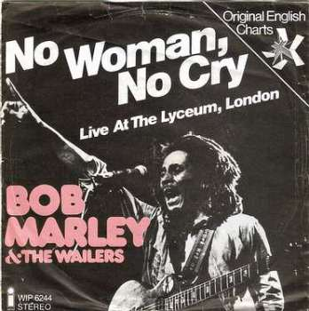 BOB MARLEY - NO WOMAN, NO CRY - ISLAND