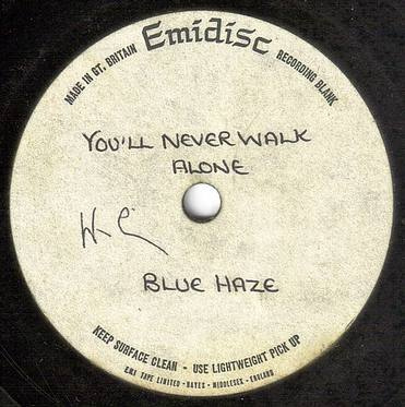 BLUE HAZE - YOU'LL NEVER WALK ALONE - EMIDISC