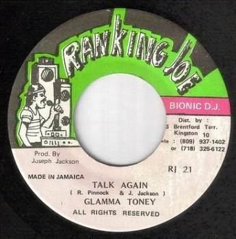 GLAMMA TONEY - TALK AGAIN - RANKING JOE