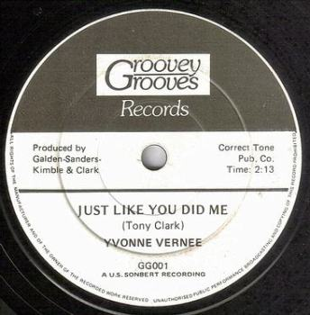 YVONNE VERNEE - JUST LIKE YOU DID ME - GROOVEY GROOVES