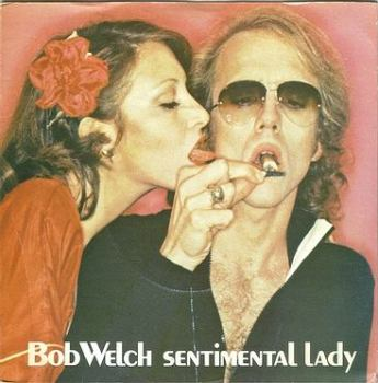 BOB WELCH - SENTIMENTAL LADY - CAPITOL