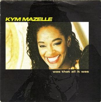 KYM MAZELLE - WAS THAT ALL IT WAS - SYNCOPATE