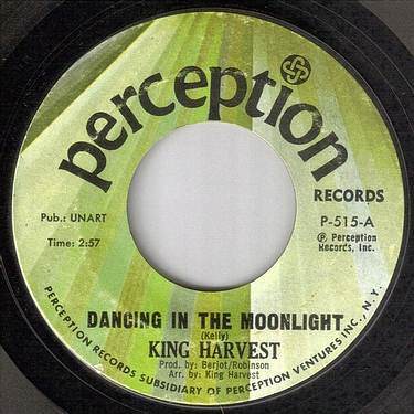 KING HARVEST - DANCING IN THE MOONLIGHT - PERCEPTION