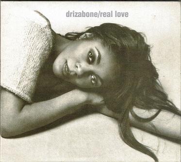 DRIZABONE - REAL LOVE - FOURTH & BROADWAY