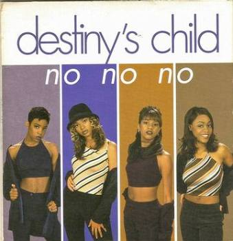 DESTINY'S CHILD - NO NO NO - COLUMBIA
