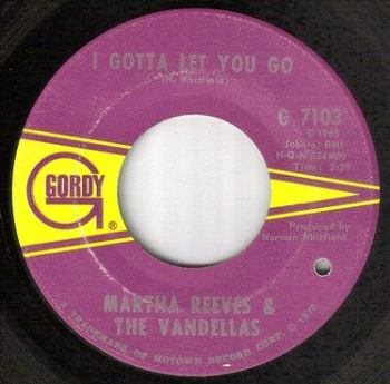 MARTHA REEVES & THE VANDELLAS - I GOTTA LET YOU GO - GORDY