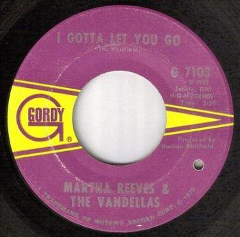 MARTHA REEVES & THE VANDELLAS - I GOTTA LET YOU GO - GORDY