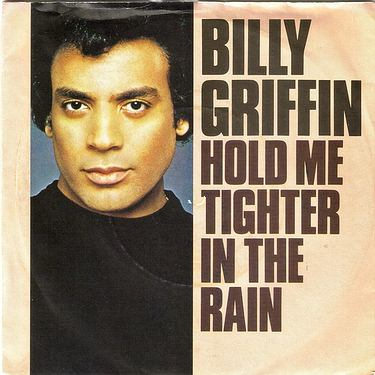 BILLY GRIFFIN - HOLD ME TIGHTER IN THE RAIN - CBS