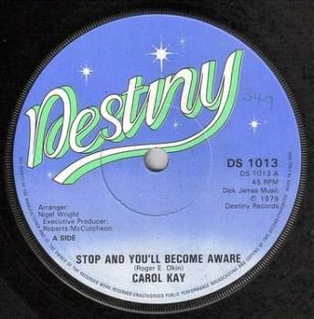 CAROL KAY - STOP AND YOU'LL BECOME AWARE - DESTINY