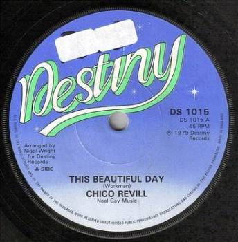 CHICO REVILL - THIS BEAUTIFUL DAY - DESTINY
