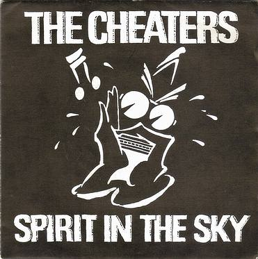 CHEATERS - SPIRIT IN THE SKY - ALBION