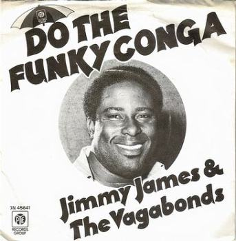 JIMMY JAMES & THE VAGABONDS - DO THE FUNKY CONGA - PYE