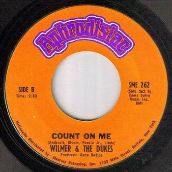 WILMER & THE DUKES - COUNT ON ME - APHRODISIAC