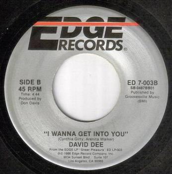DAVID DEE - I WANNA GET INTO YOU - EDGE
