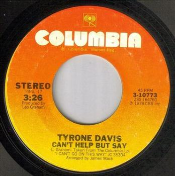 TYRONE DAVIS - CAN'T HELP BUT SAY - COLUMBIA