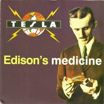 TESLA - EDISON'S MEDICINE - GEFFEN