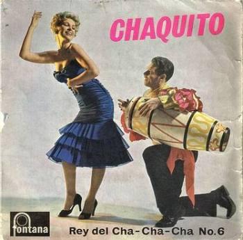 CHAQUITO - REY DEL CHA-CHA-CHA NO.6 - FONTANA
