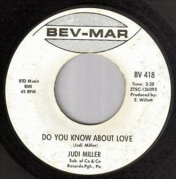 JUDI MILLER - DO YOU KNOW ABOUT LOVE - BEV-MAR