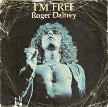 ROGER DALTREY - I'M FREE - ODE