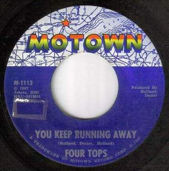 FOUR TOPS - YOU KEEP RUNNING AWAY - MOTOWN
