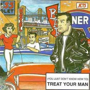 JETS - TREAT YOUR MAN - KRYPTON