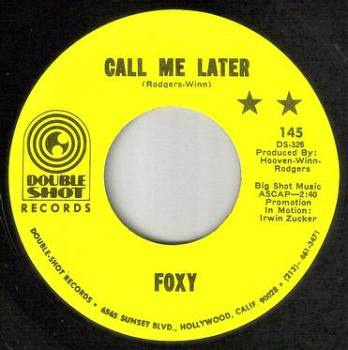 FOXY - CALL ME LATER - DOUBLE SHOT