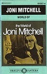 JONI MITCHELL - WORLD OF - REPRISE