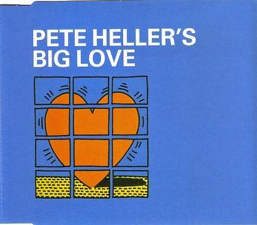 PETE HELLER'S - BIG LOVE - ESSENTIAL