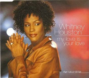 WHITNEY HOUSTON - MY LOVE IS YOUR LOVE - ARISTA