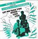 MAC, MAC - LET ME TAKE YOU HOME-LISA LISA - CREOLE