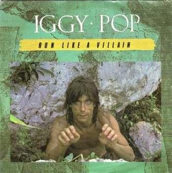IGGY POP - RUN LIKE A VILLAIN - ANIMAL