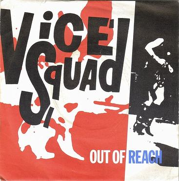 VICE SQUAD - OUT OF REACH - RIOT CITY